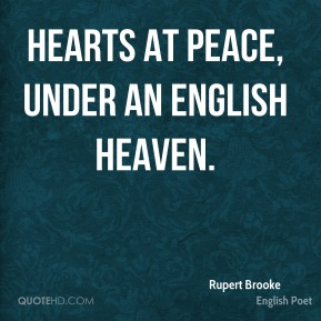 Hearts at peace, under an English heaven.
