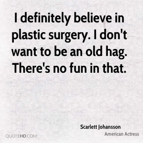 Plastic Surgery Quotes Page 1 Quotehd
