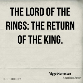 Viggo Mortensen  - The Lord of the Rings: The Return of the King.