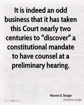 "It is indeed an odd business that it has taken this Court nearly two centuries to ""discover"" a constitutional mandate to have counsel at a preliminary hearing."