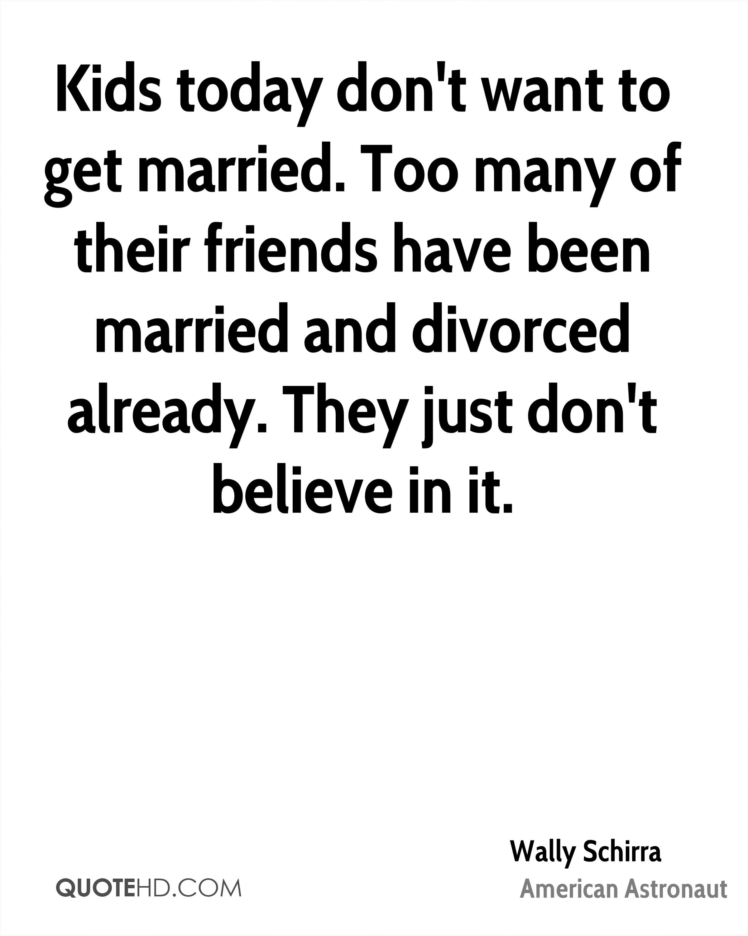 Just Married Quotes Wally Schirra Marriage Quotes  Quotehd