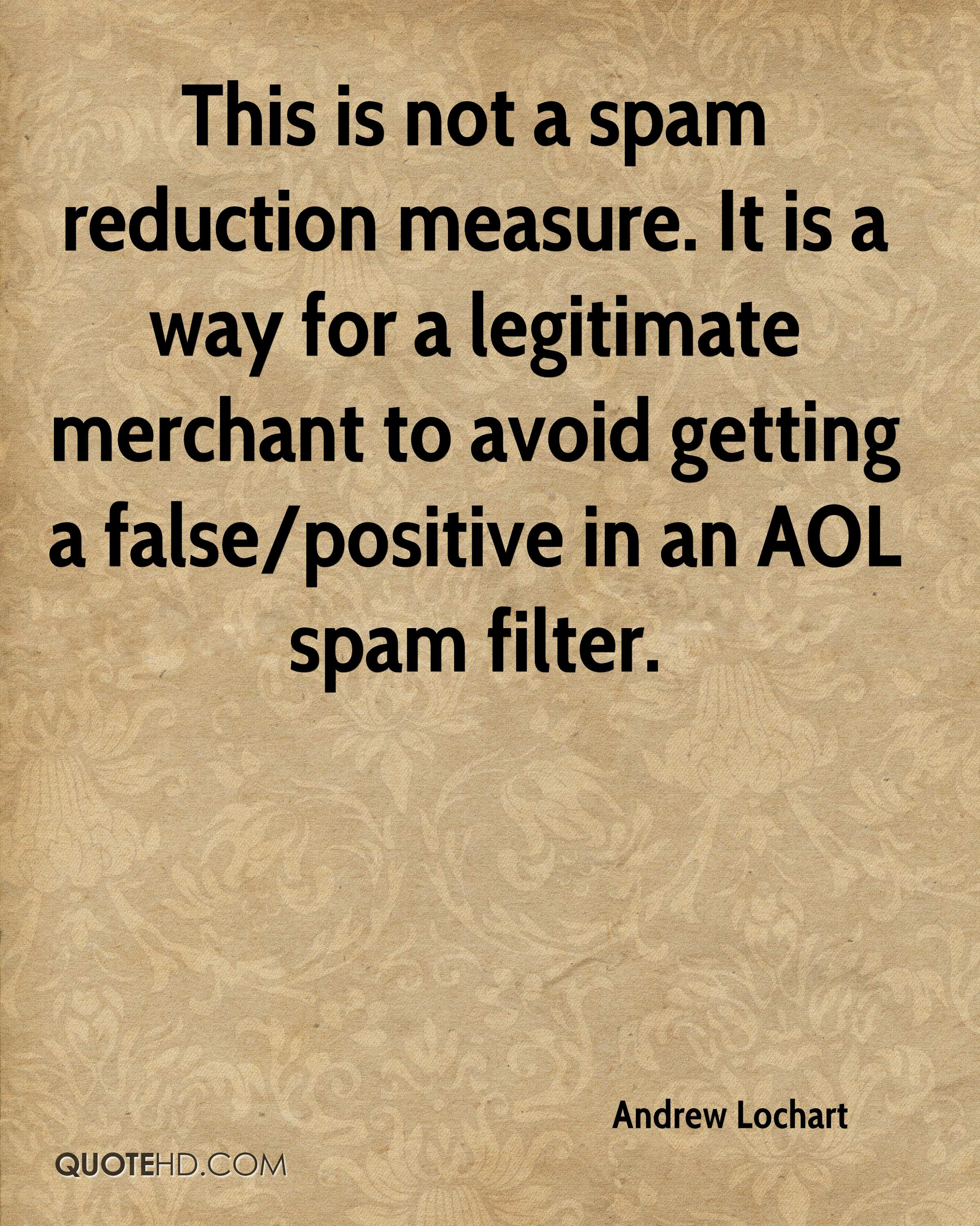 This is not a spam reduction measure. It is a way for a legitimate merchant to avoid getting a false/positive in an AOL spam filter.