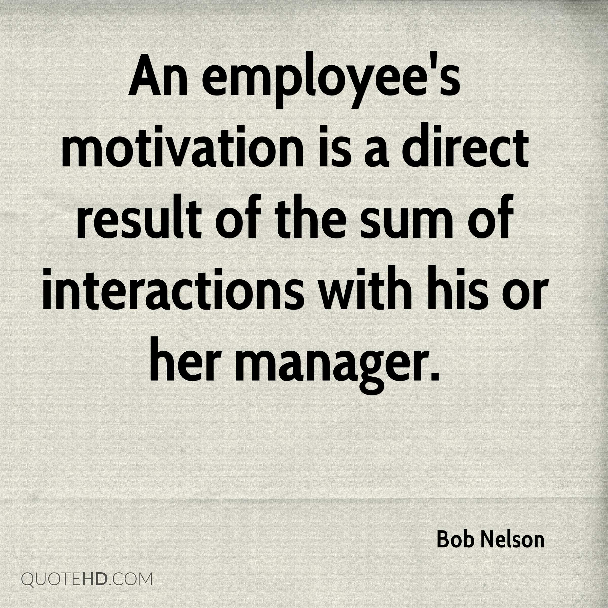 Motivational Quotes For Employees: Employee Motivation Quotes