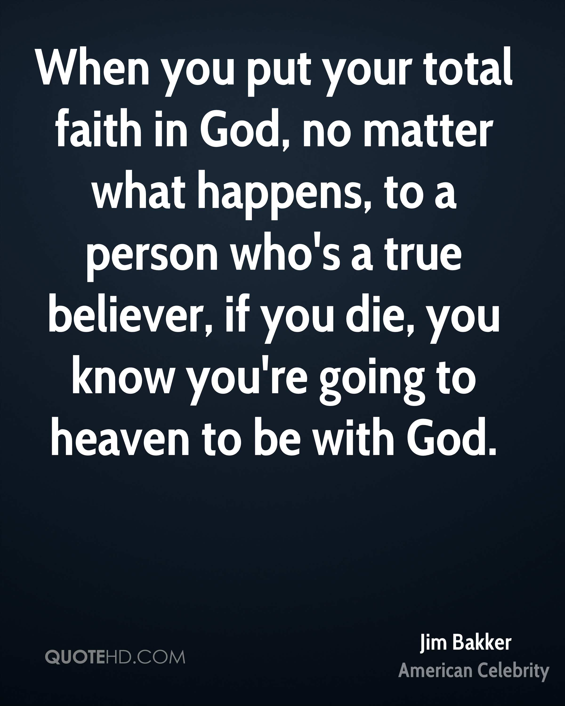 Faith In God Quotes Jim Bakker Faith Quotes  Quotehd