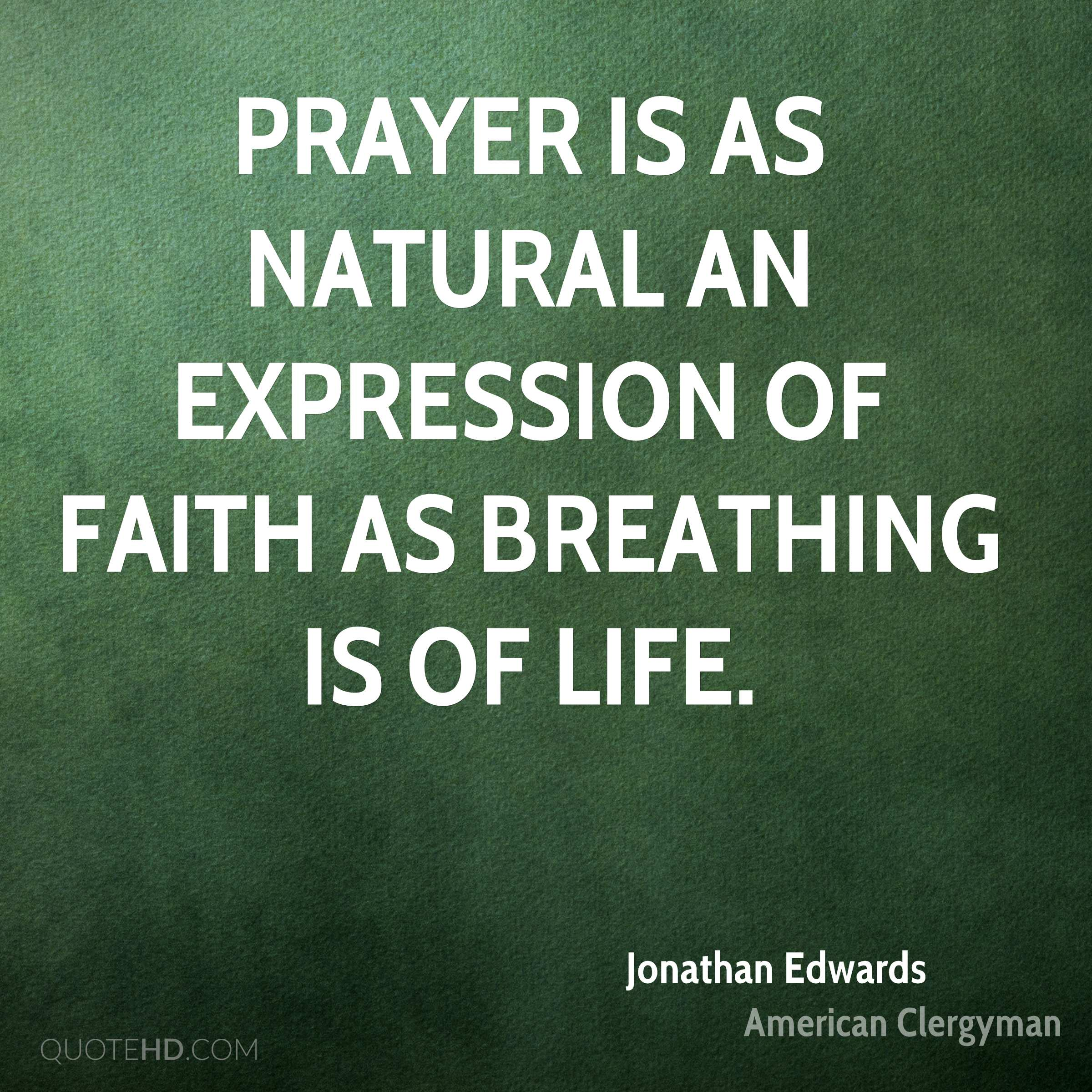 Quotes About Prayer Jonathan Edwards Faith Quotes  Quotehd