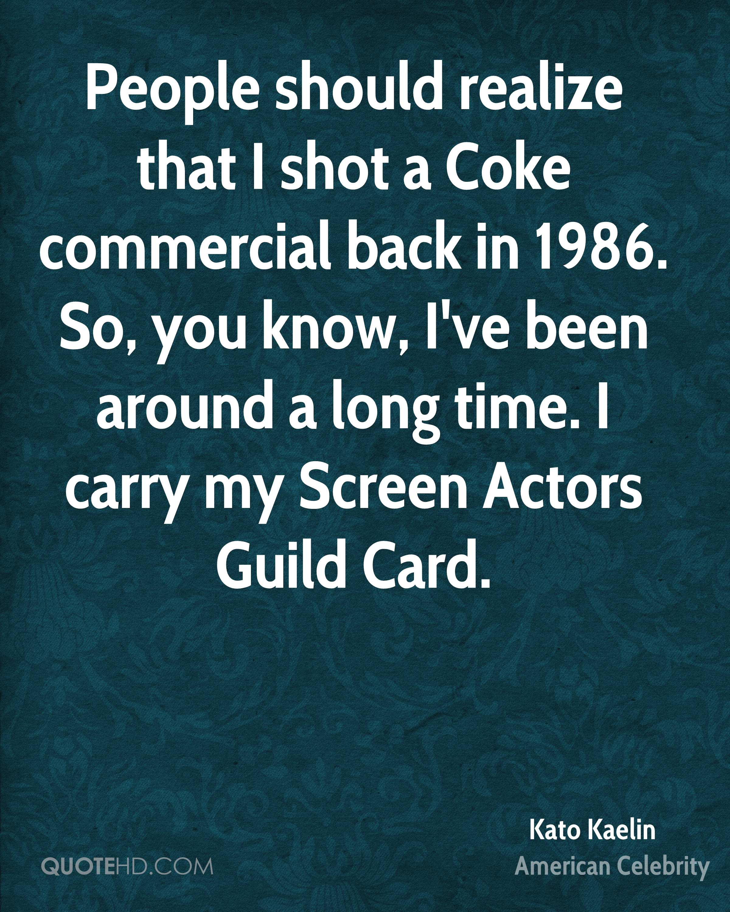 Commercial Quotes Kato Kaelin Quotes  Quotehd