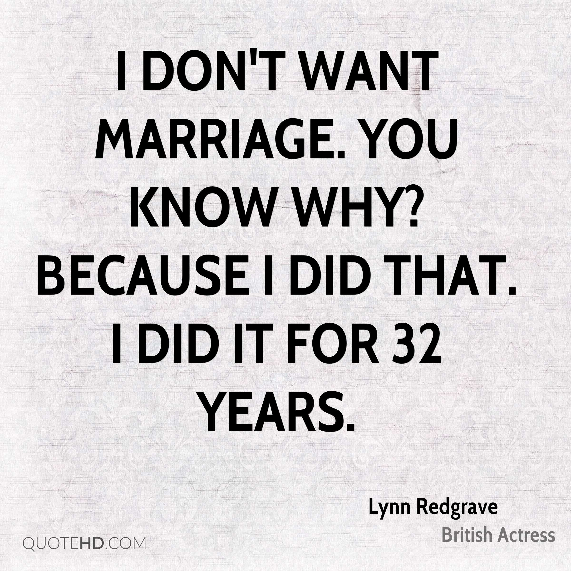Why I do not want to marry