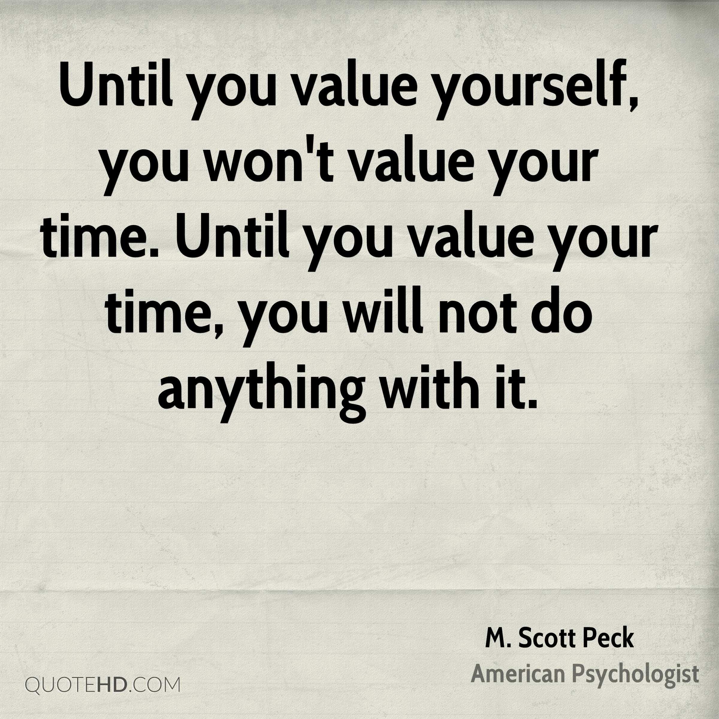 Quotes On Time Value: M. Scott Peck Time Quotes