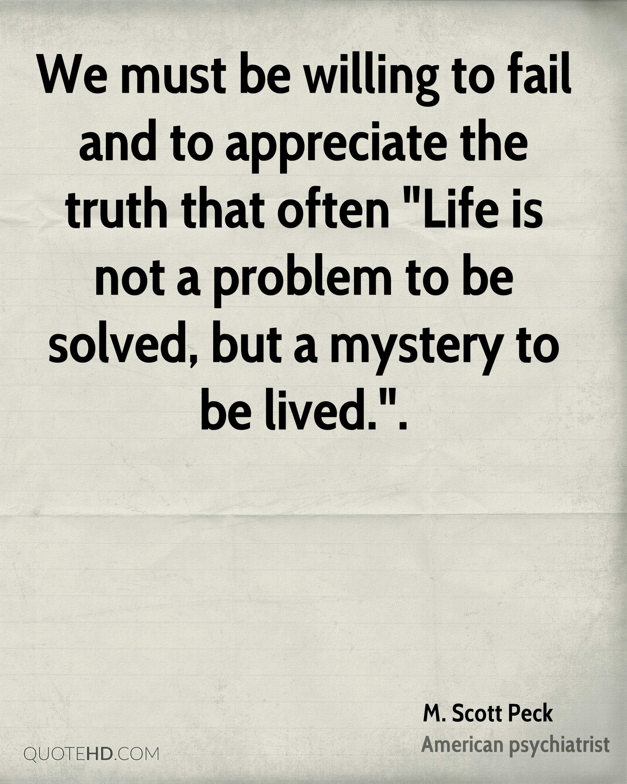 The Truth Of Life Quotes Impressive Mscott Peck Life Quotes  Quotehd