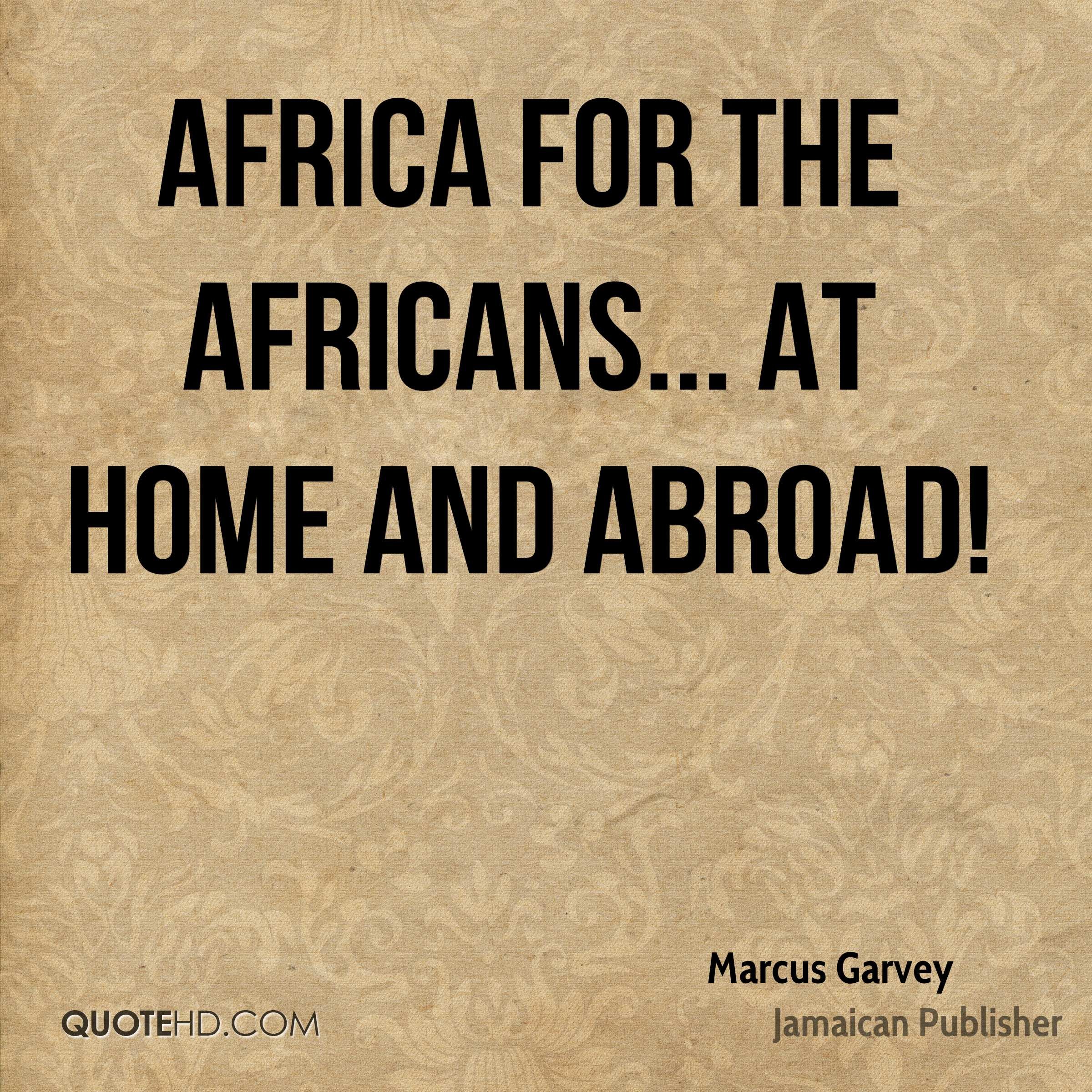 Jamaican Quotes Marcus Garvey Home Quotes  Quotehd