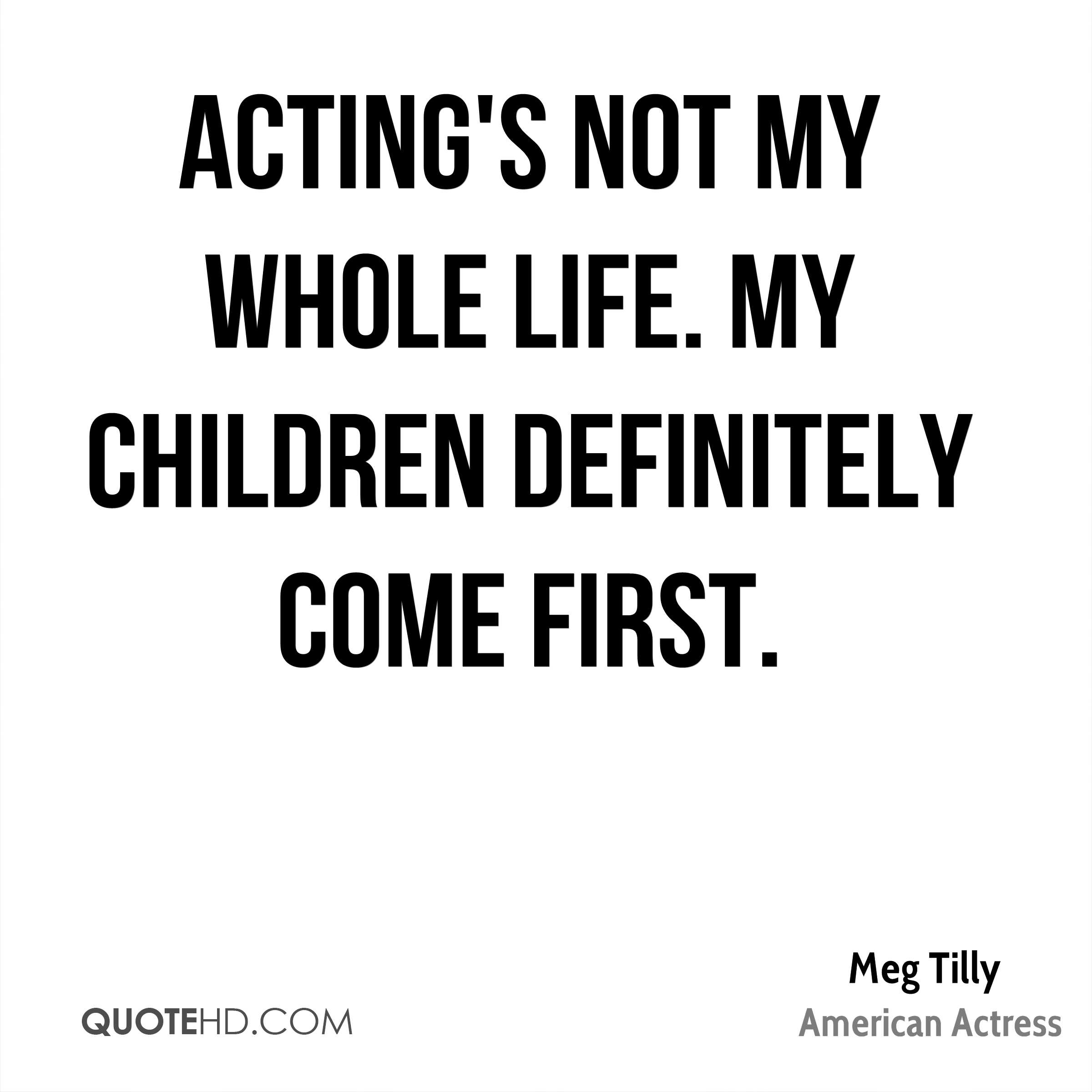 Meg Tilly Quotes | QuoteHD