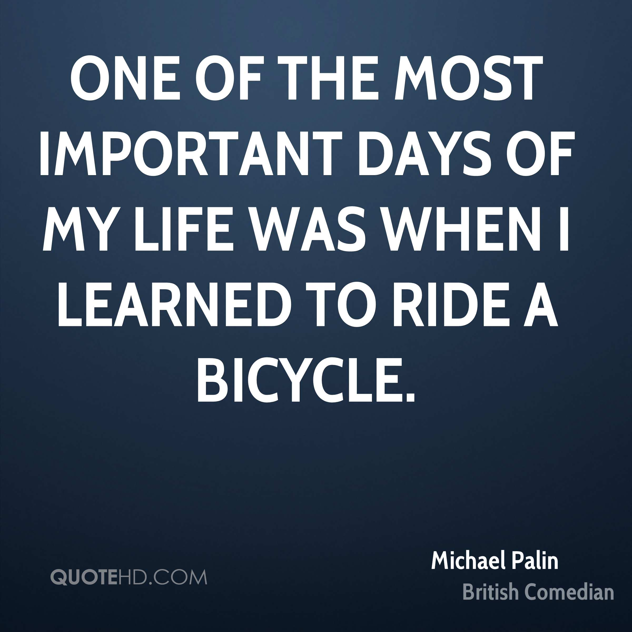 Important Life Quotes: Michael Palin Quotes