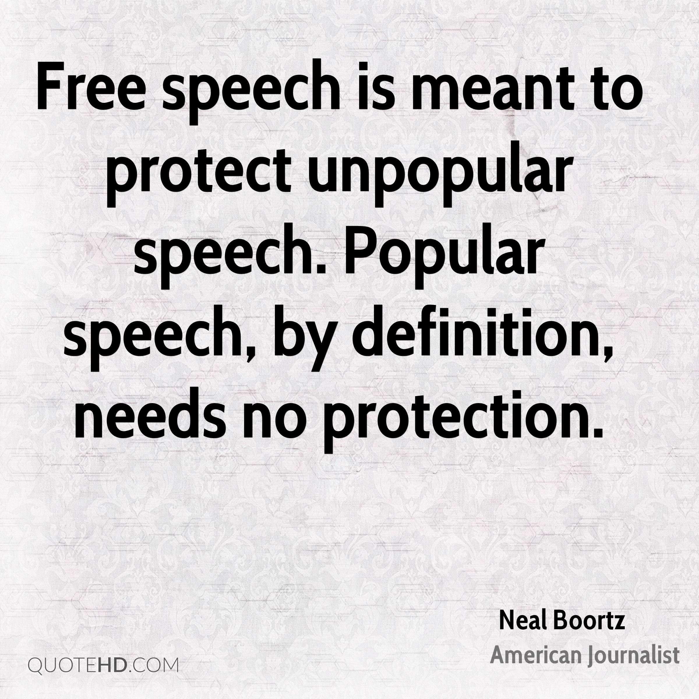 Freedom Of Speech Quotes Neal Boortz Quotes  Quotehd