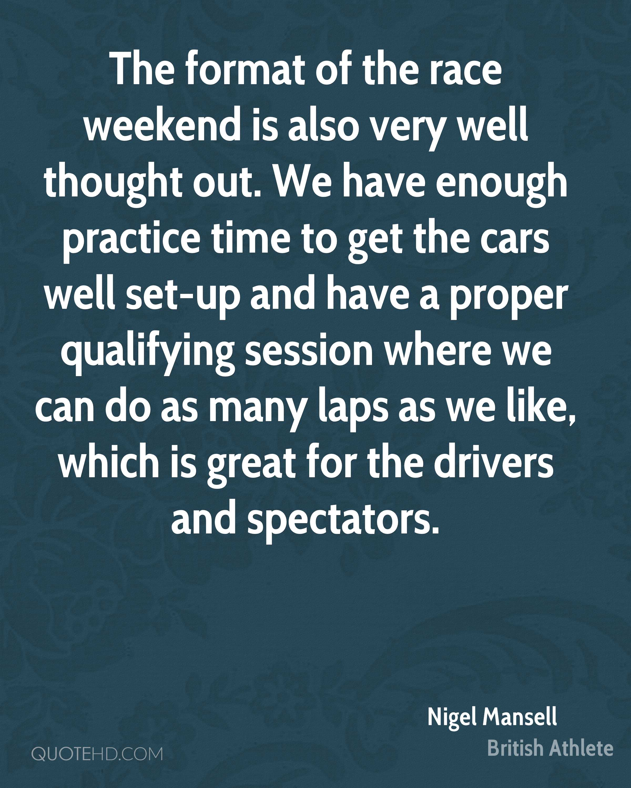 The format of the race weekend is also very well thought out. We have enough practice time to get the cars well set-up and have a proper qualifying session where we can do as many laps as we like, which is great for the drivers and spectators.