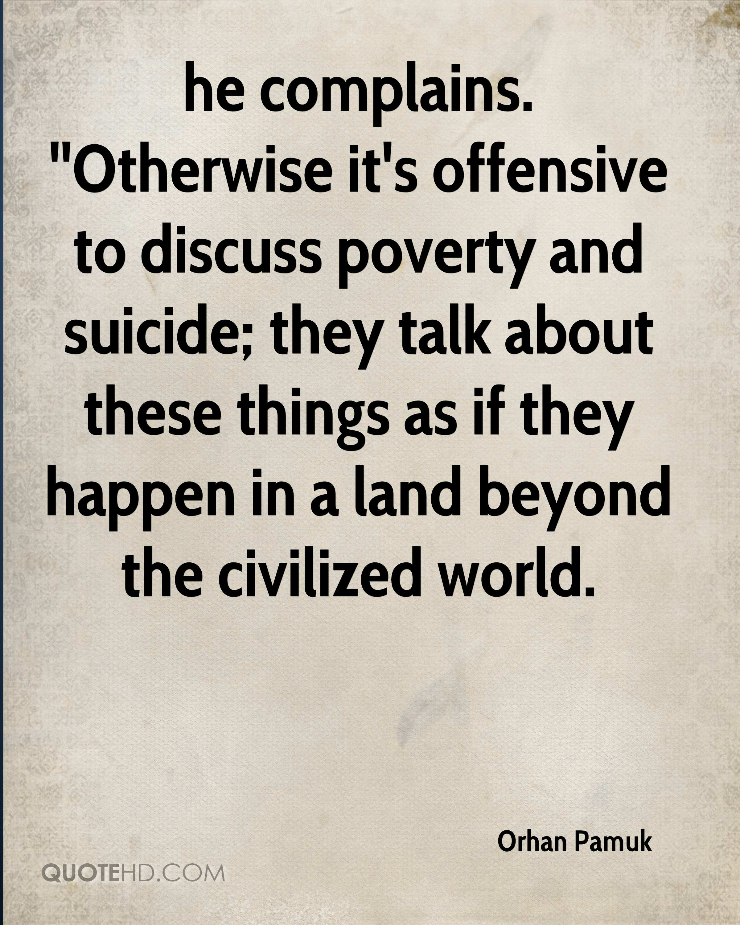 Offensive Quotes Orhan Pamuk Quotes  Quotehd