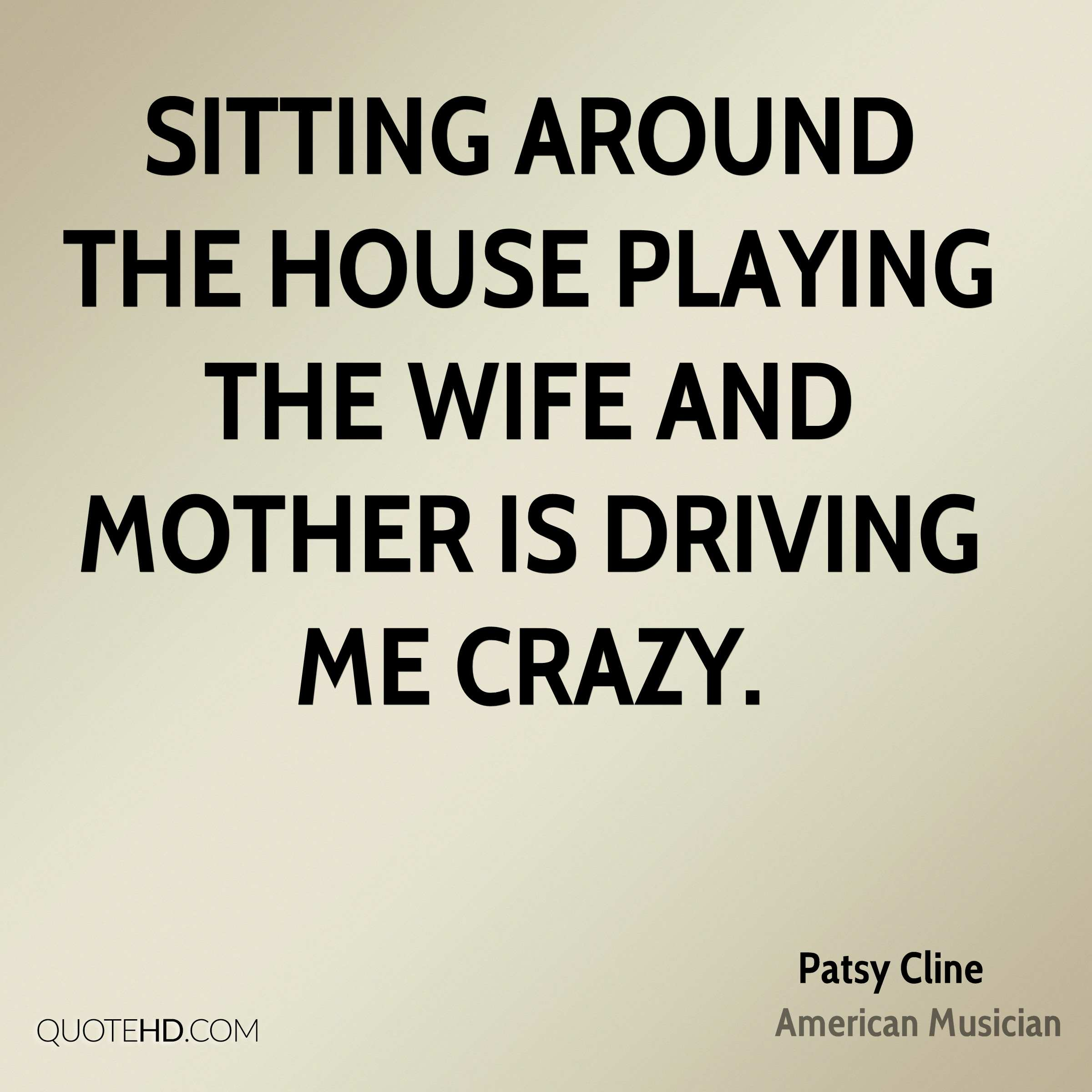 Patsy Cline Wife Quotes | QuoteHD