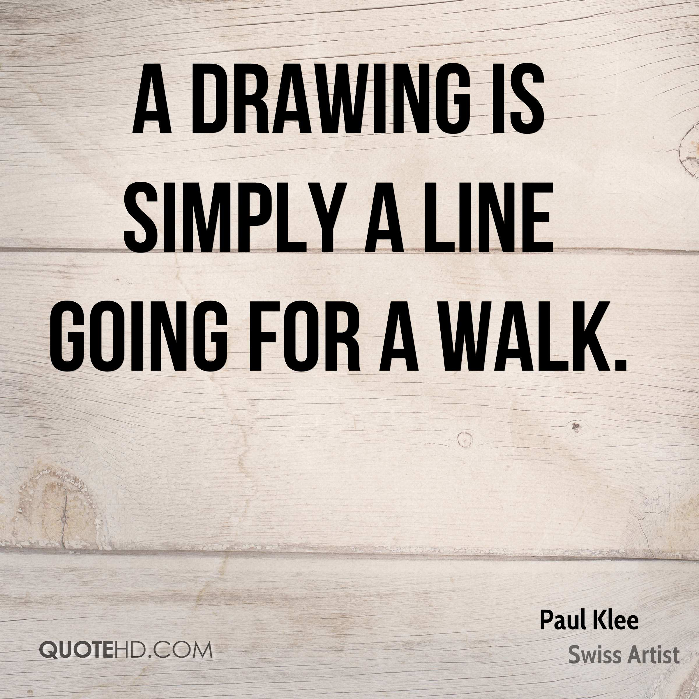 Drawing Smooth Lines Quotes : Paul klee quotes quotehd