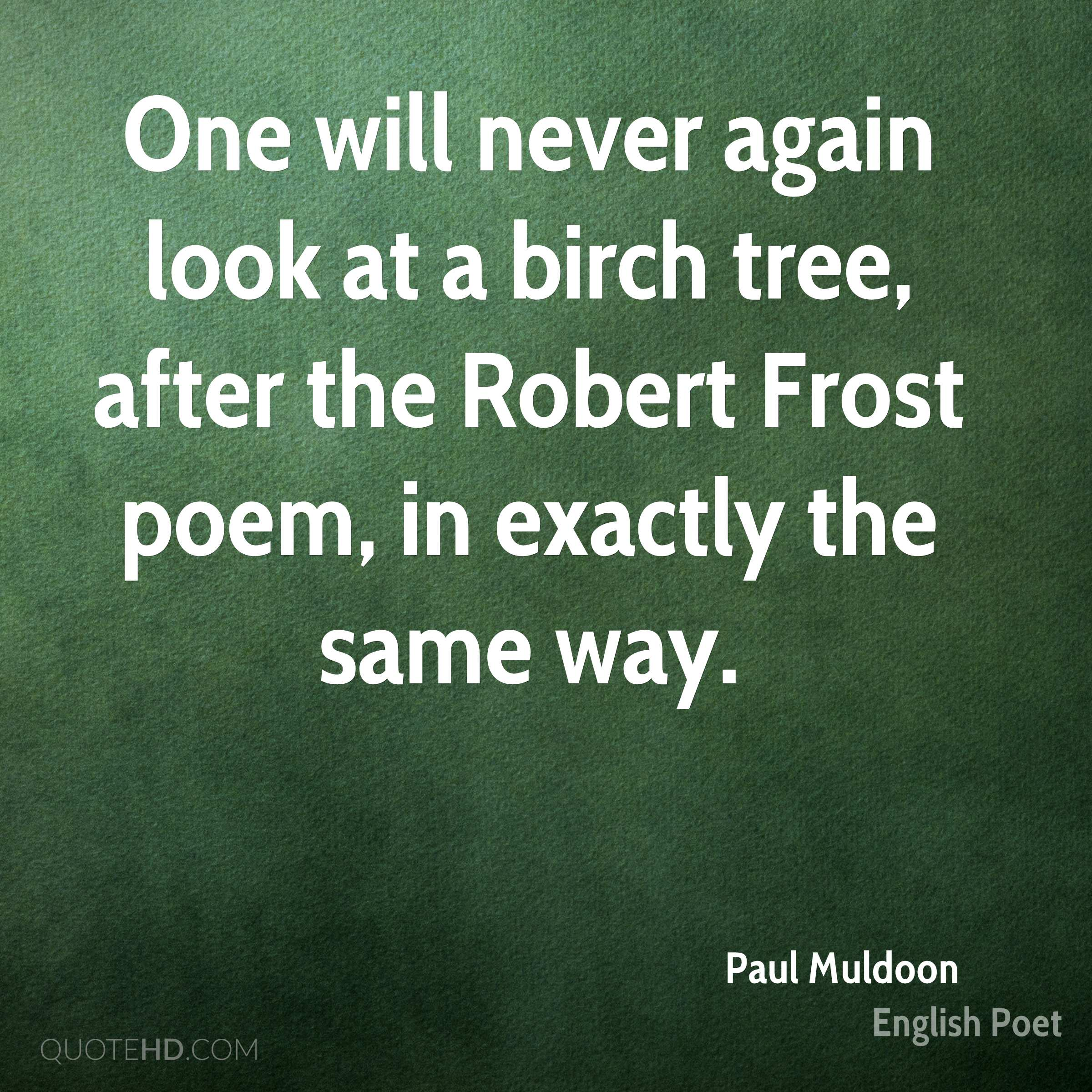 Paul Muldoon Poetry Quotes | QuoteHD