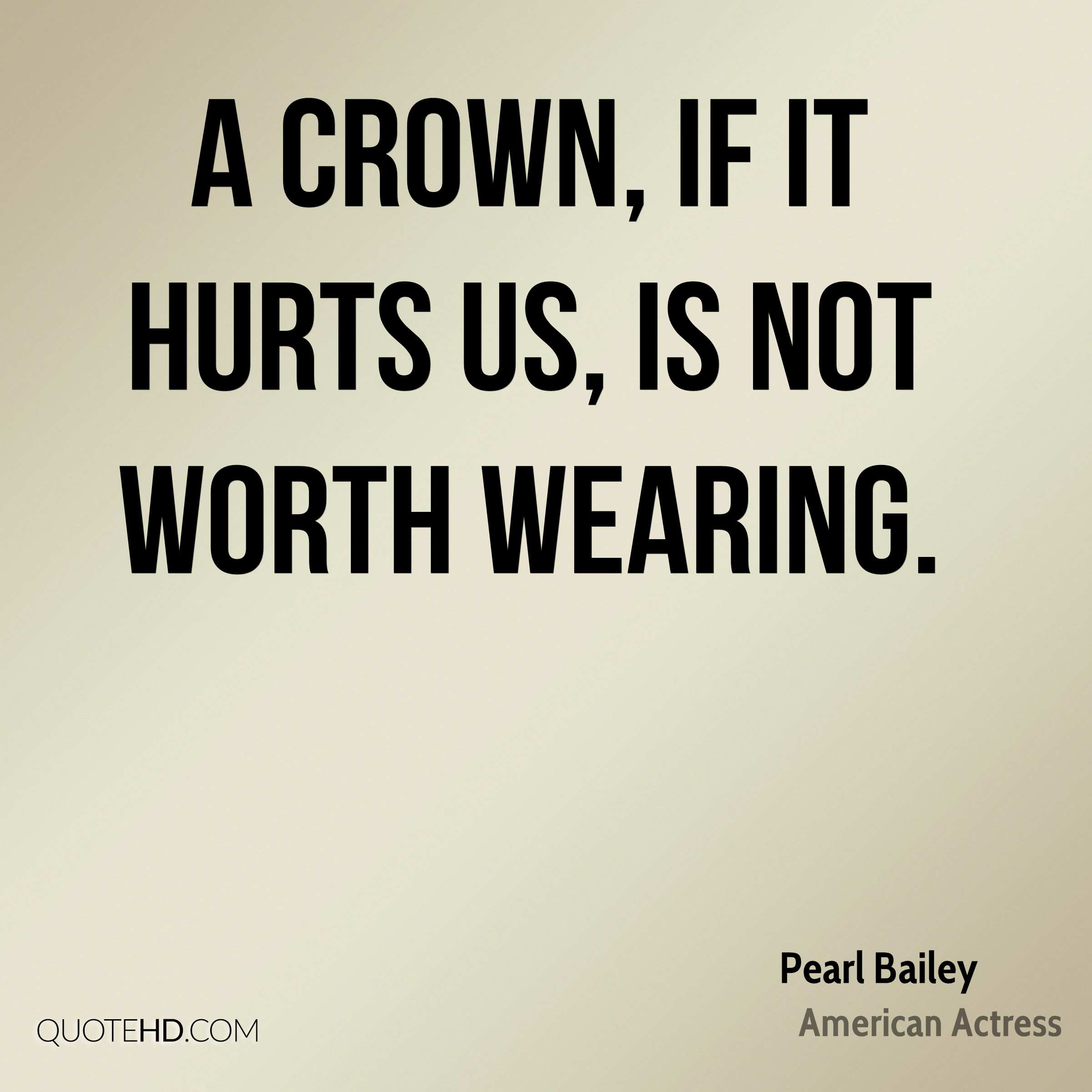 Pearl Bailey Quotes | QuoteHD