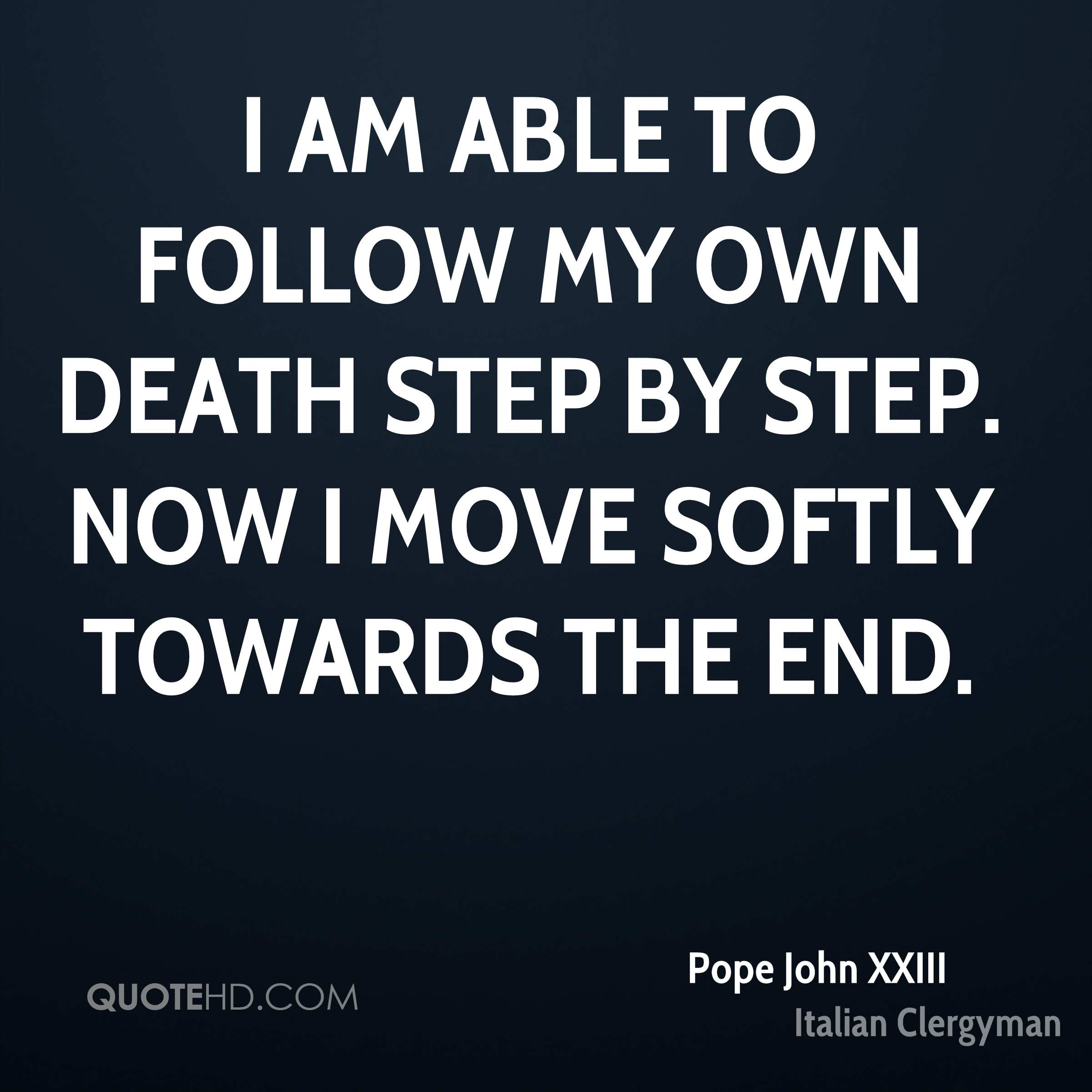 Death Quote Pope John Xxiii Death Quotes  Quotehd