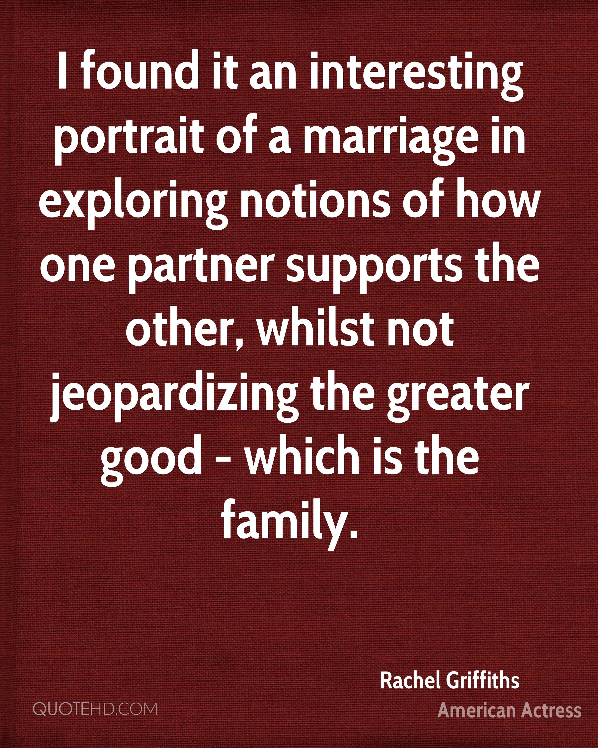 I found it an interesting portrait of a marriage in exploring notions of how one partner supports the other, whilst not jeopardizing the greater good - which is the family.