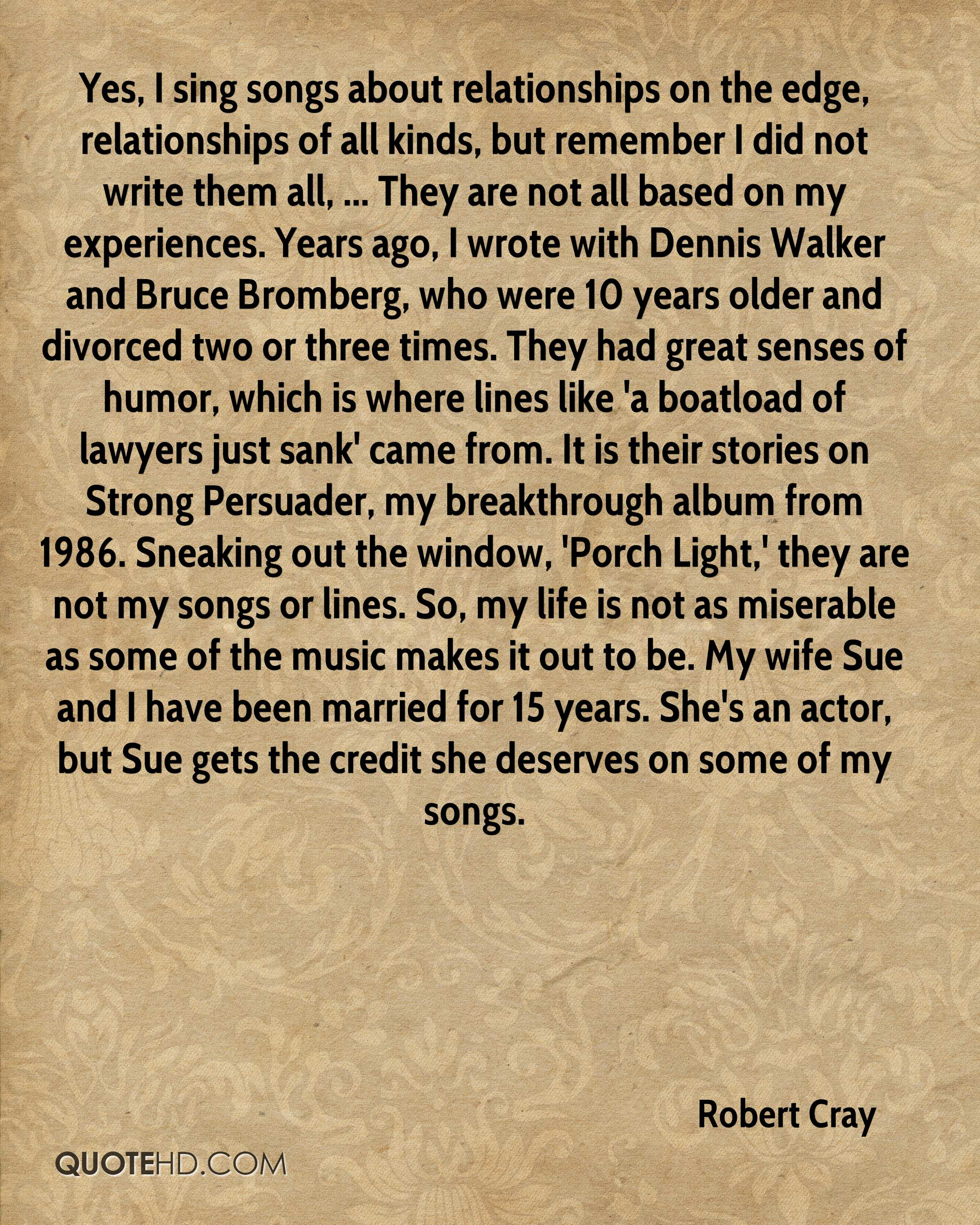 Porch Light Quotes: Robert Cray Marriage Quotes