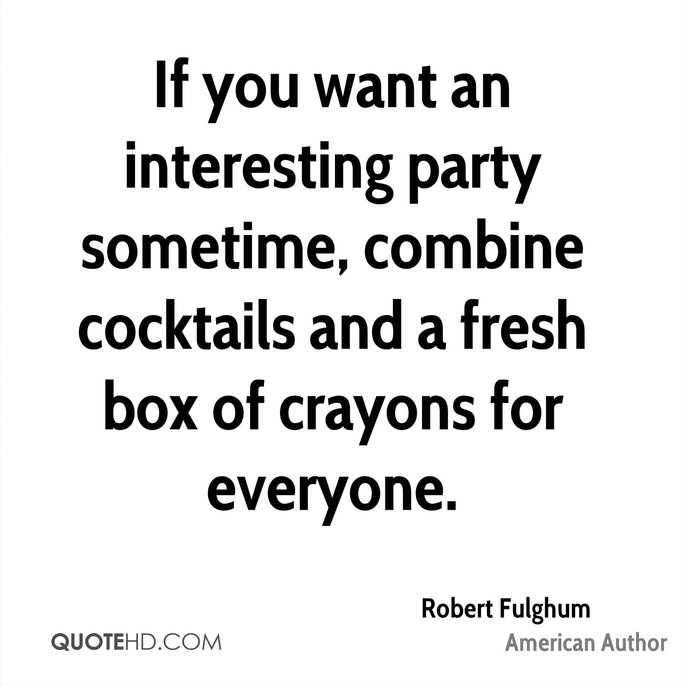 Robert Fulghum New Year\'s Quotes | QuoteHD