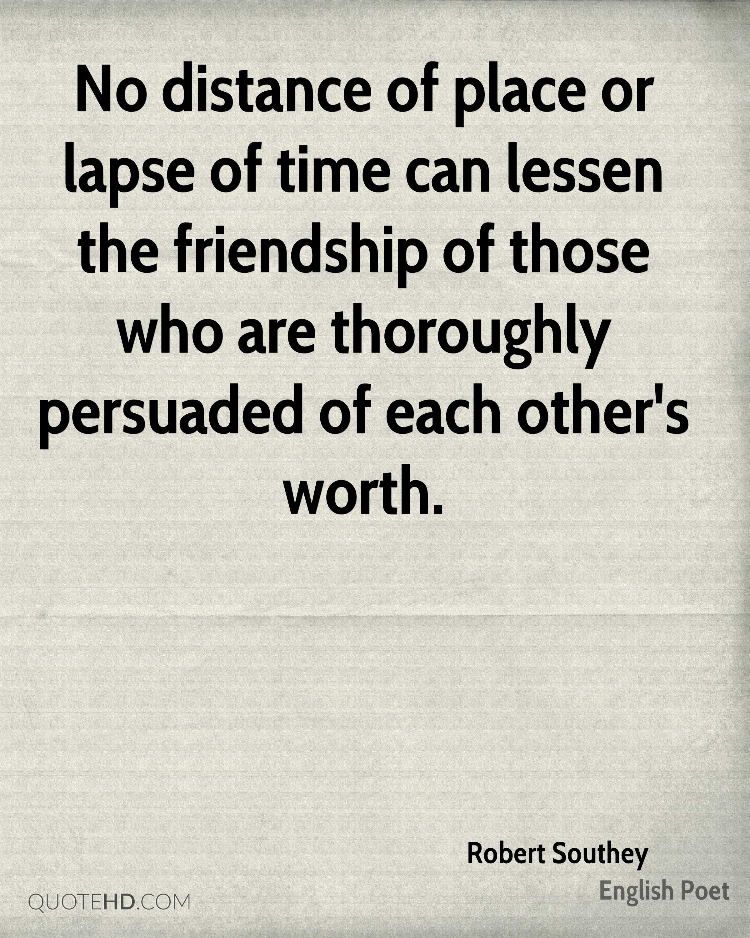 Quotes About Friendship Distance Robert Southey Friendship Quotes  Quotehd