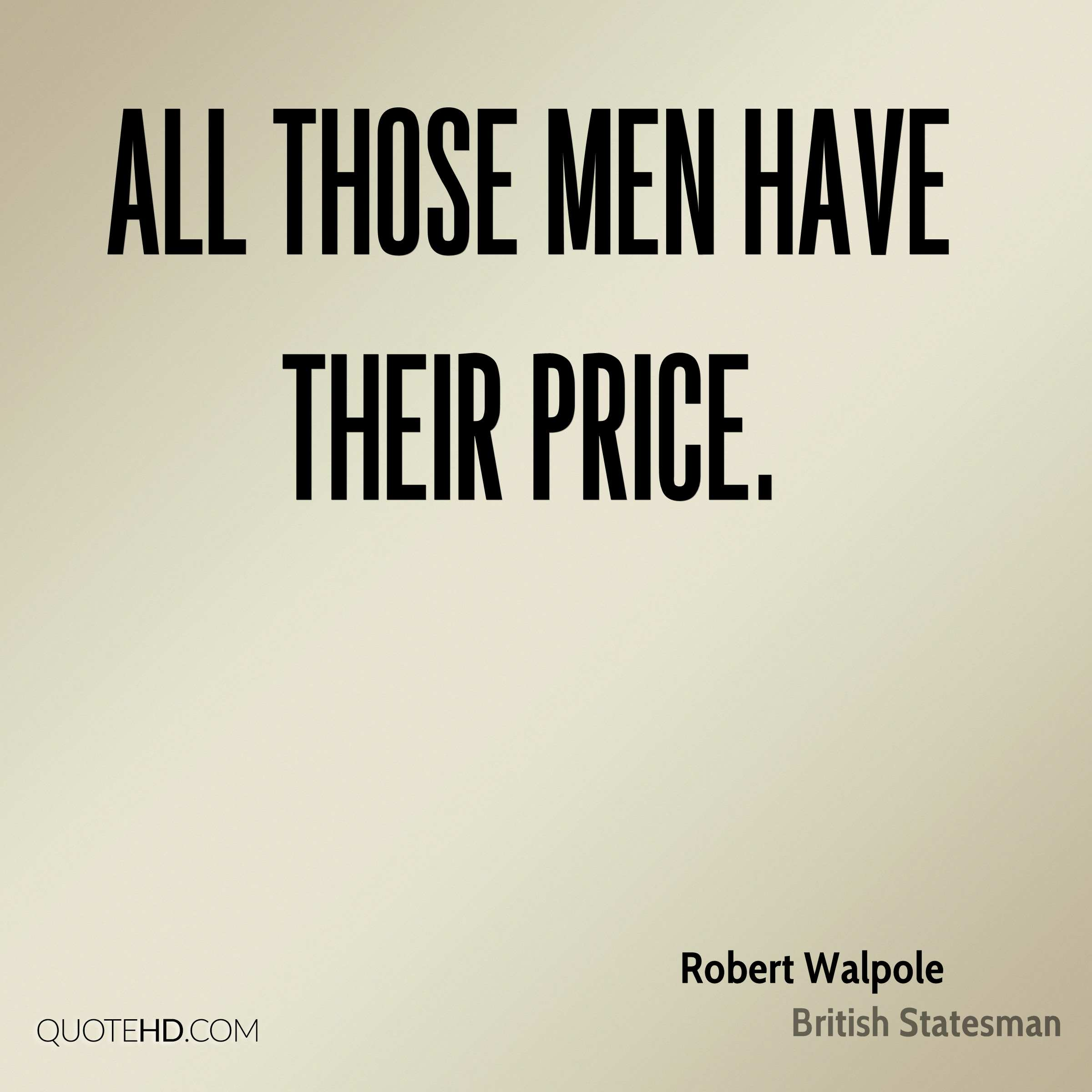 All those men have their price.