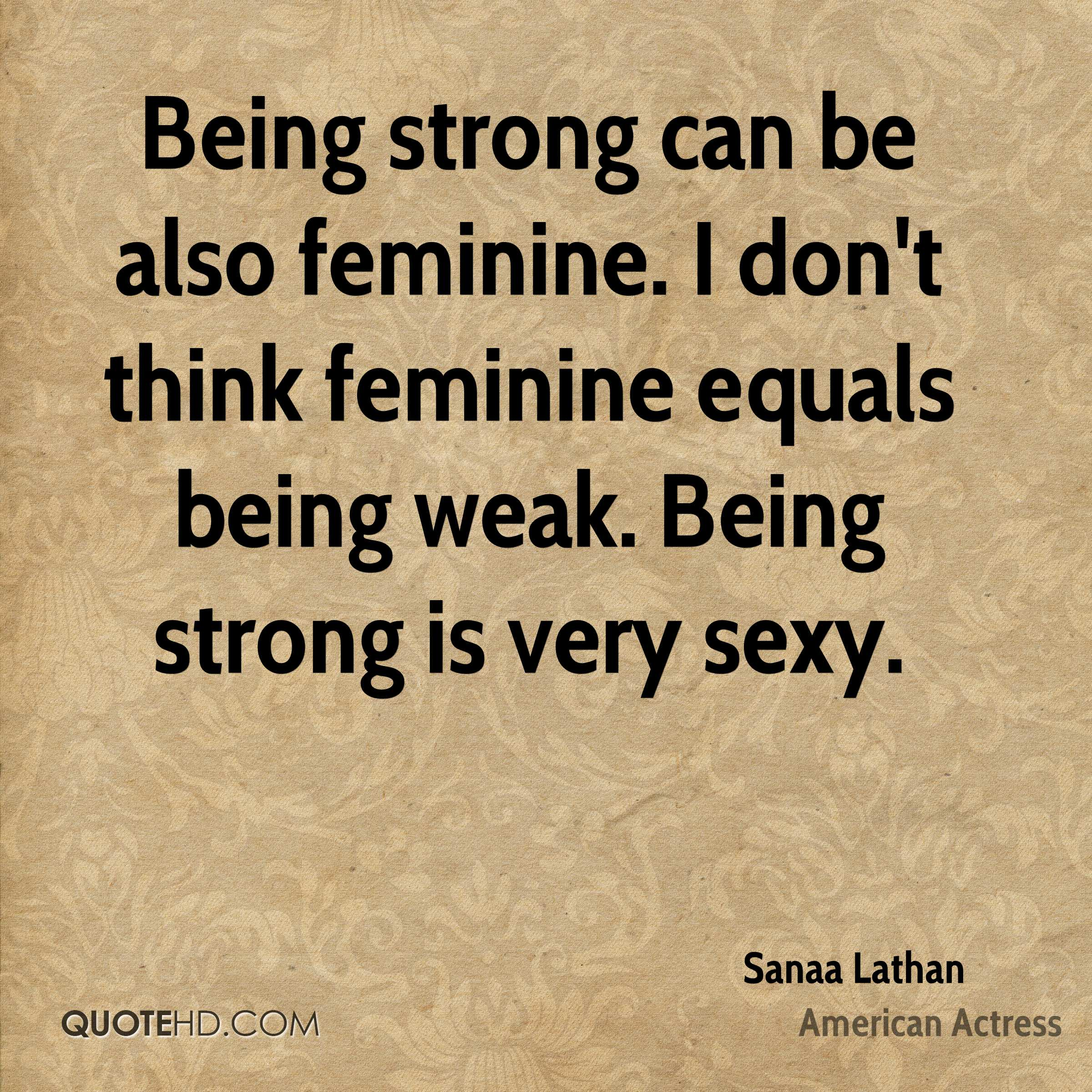 Quotes On Being Strong Sanaa Lathan Quotes  Quotehd