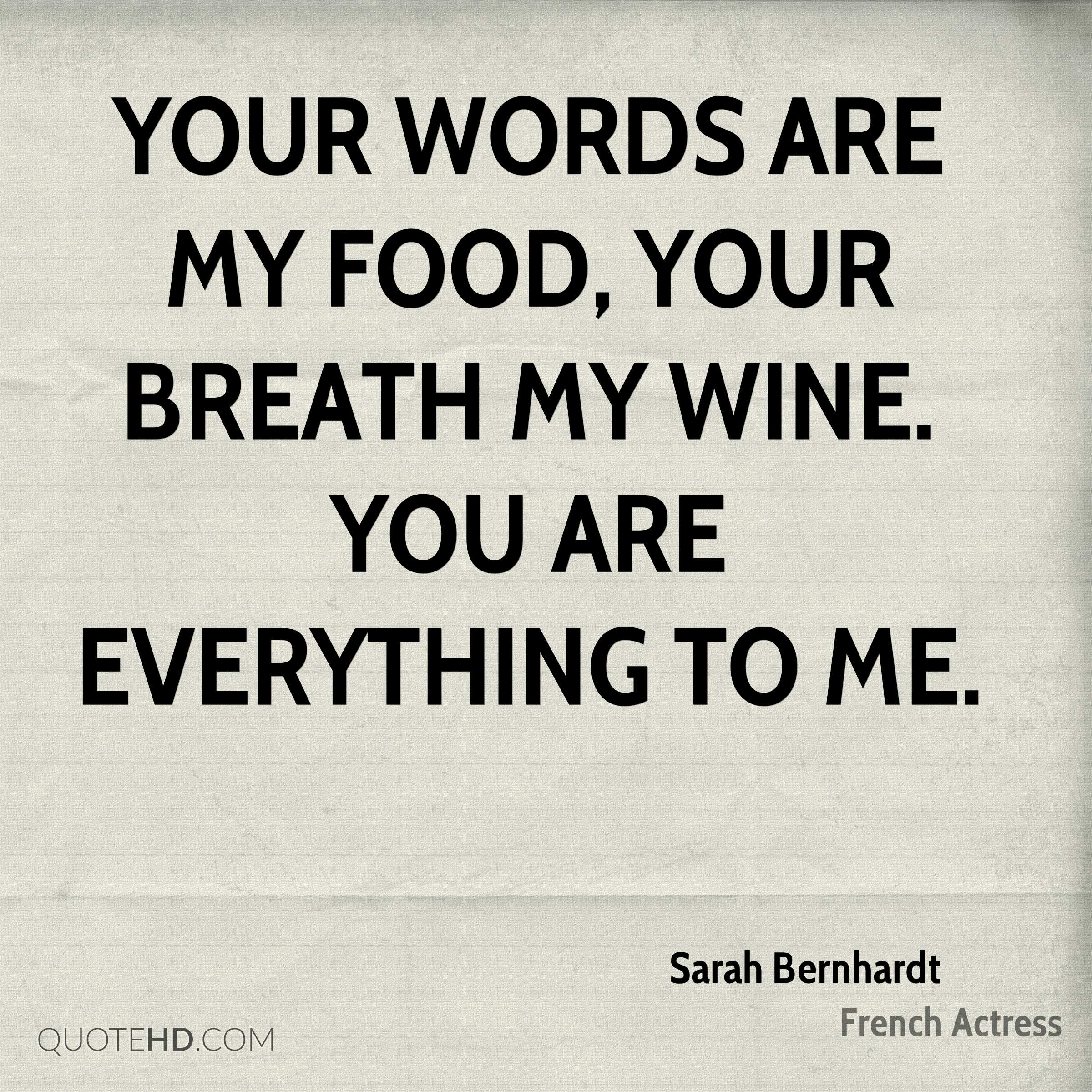 Wine Love Quotes Amusing Sarah Bernhardt Love Quotes  Quotehd