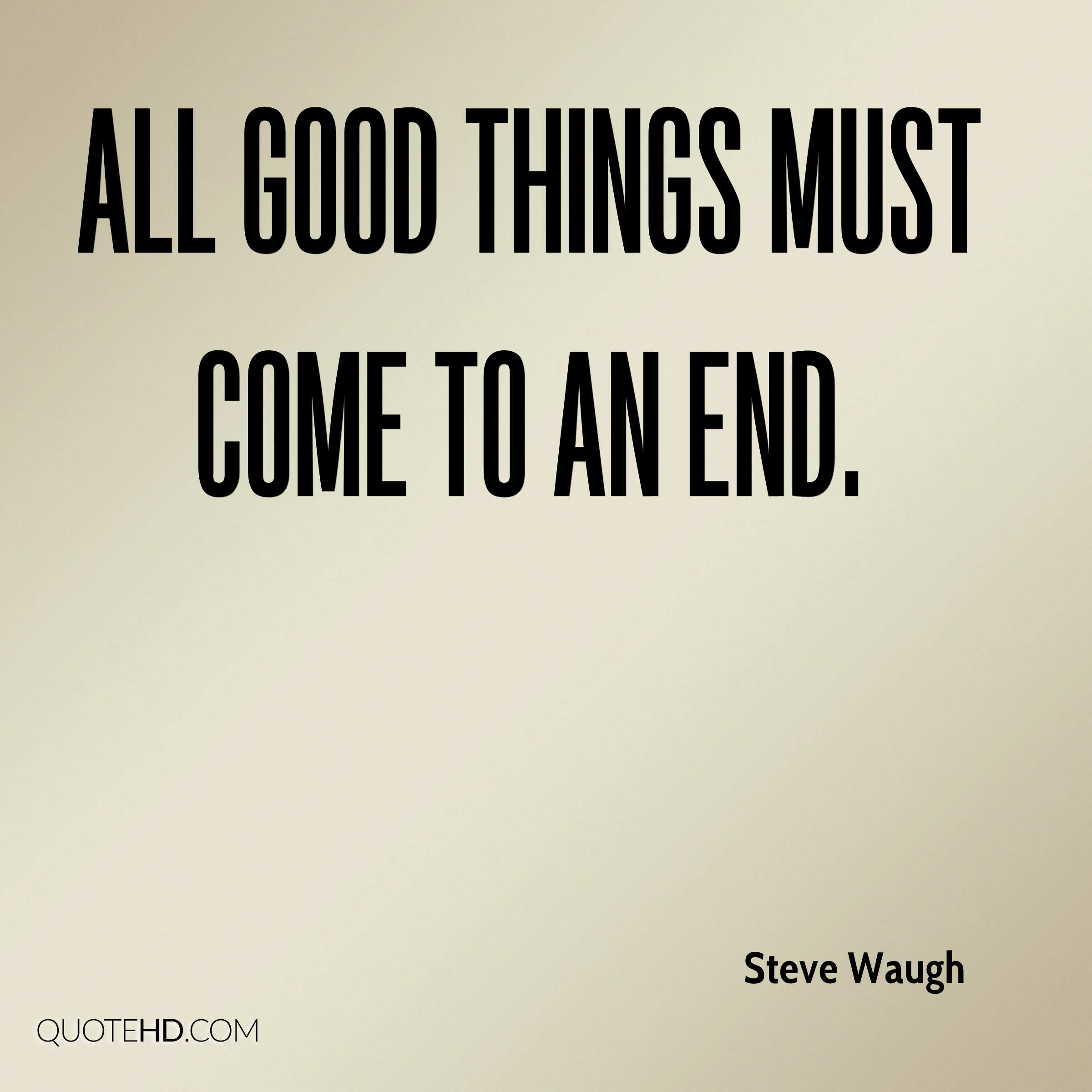End Quotes Steve Waugh Quotes  Quotehd