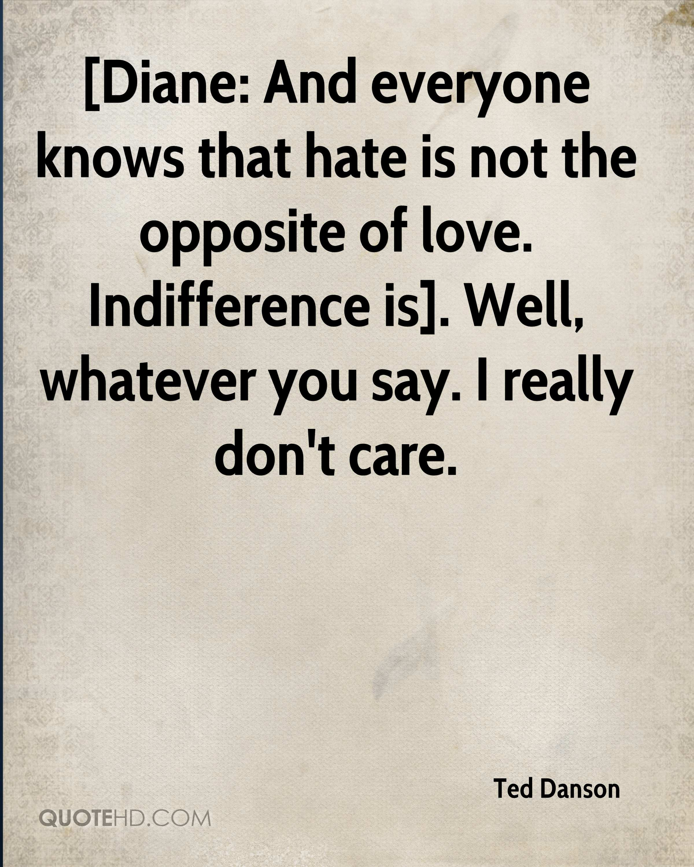 Indifference Quotes Ted Danson Quotes  Quotehd