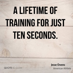A lifetime of training for just ten seconds.