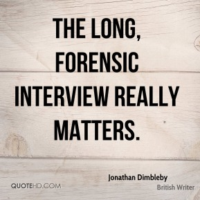 Jonathan Dimbleby - The long, forensic interview really matters.