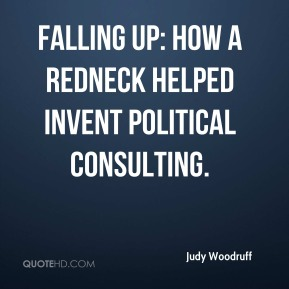 Falling Up: How a Redneck Helped Invent Political Consulting.