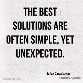 The best solutions are often simple, yet unexpected.