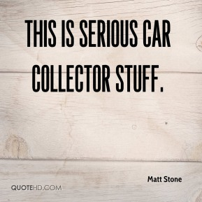 This is serious car collector stuff.