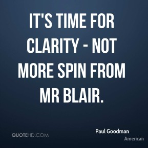 It's time for clarity - not more spin from Mr Blair.