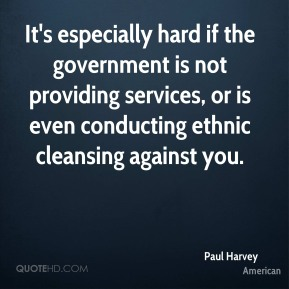 It's especially hard if the government is not providing services, or is even conducting ethnic cleansing against you.