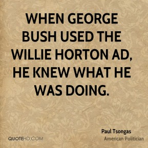 When George Bush used the Willie Horton ad, he knew what he was doing.