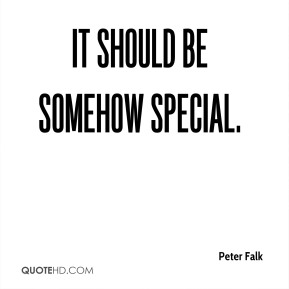 It should be somehow special.