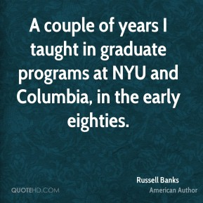 A couple of years I taught in graduate programs at NYU and Columbia, in the early eighties.