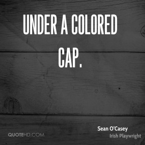 Under a Colored Cap.