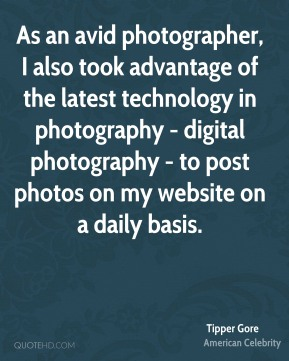 As an avid photographer, I also took advantage of the latest technology in photography - digital photography - to post photos on my website on a daily basis.