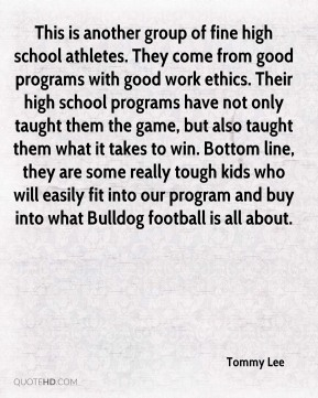 Tommy Lee  - This is another group of fine high school athletes. They come from good programs with good work ethics. Their high school programs have not only taught them the game, but also taught them what it takes to win. Bottom line, they are some really tough kids who will easily fit into our program and buy into what Bulldog football is all about.