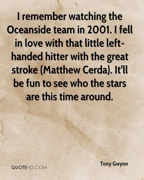 I remember watching the Oceanside team in 2001. I fell in love with that little left-handed hitter with the great stroke (Matthew Cerda). It'll be fun to see who the stars are this time around.