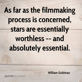 As far as the filmmaking process is concerned, stars are essentially worthless -- and absolutely essential.