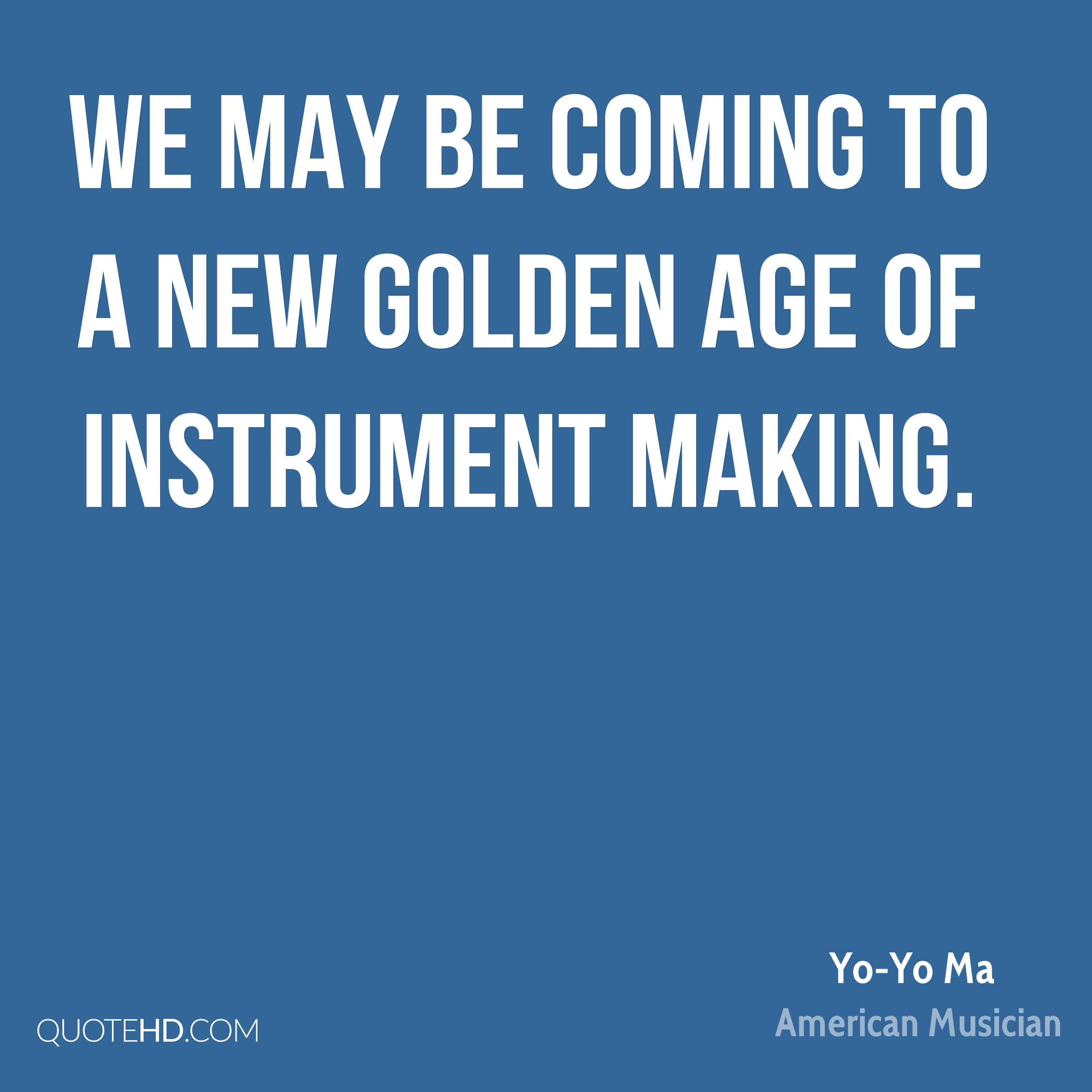 We may be coming to a new golden age of instrument making.