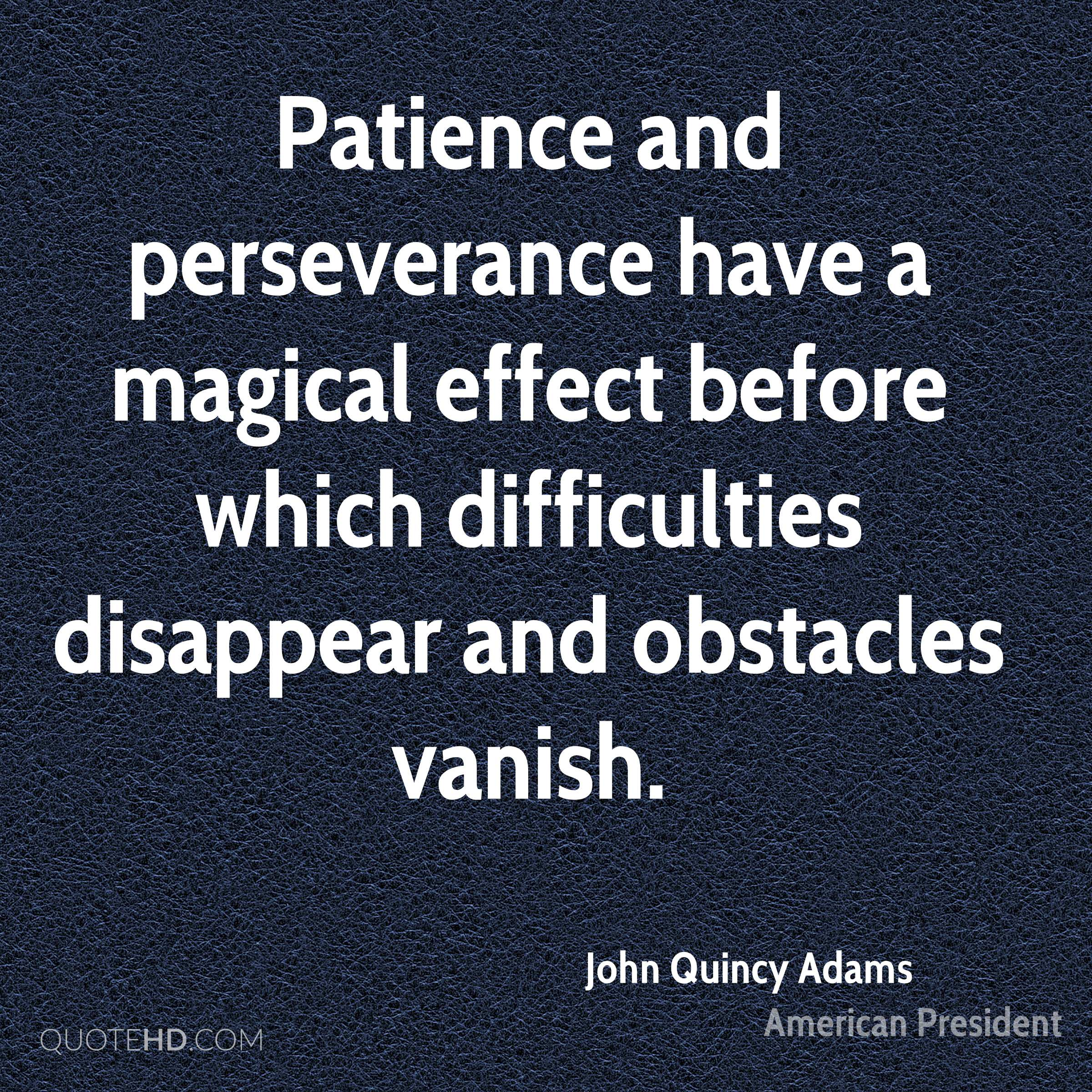 Perseverance Quotes: John Quincy Adams Quotes